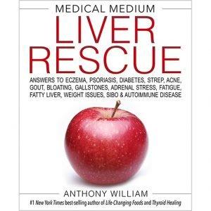 Medical Medium Liver Rescue Book Anthony William